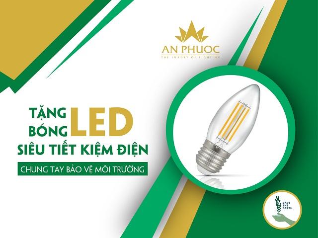 Đèn An Phước tặng bóng LED siêu tiết kiệm điện – Chung tay bảo vệ môi trường